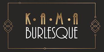 KAMA BURLESQUE