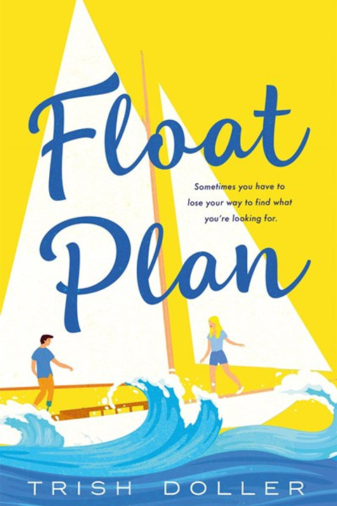 Float Plan: A Novel