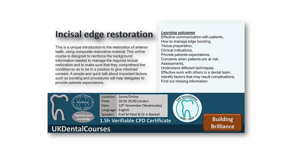 Incisal edge restoration  10Nov21