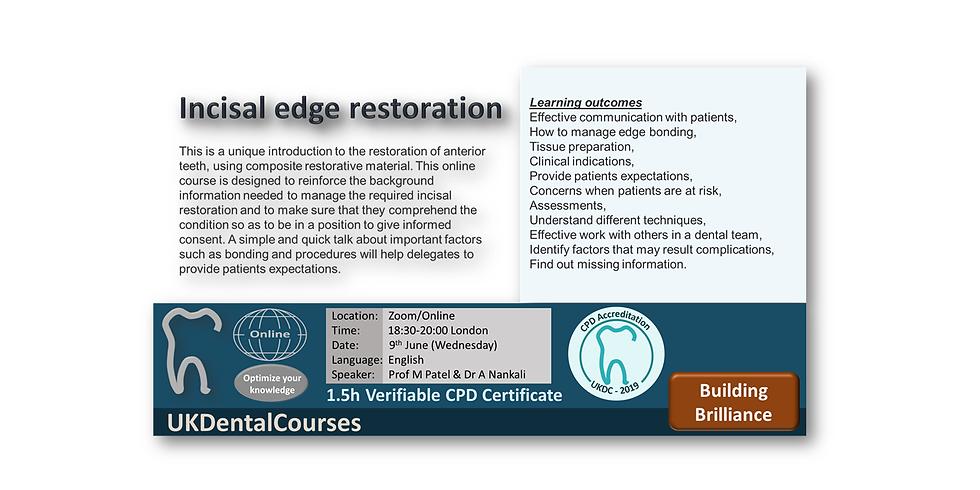 Incisal edge restoration (09June21)