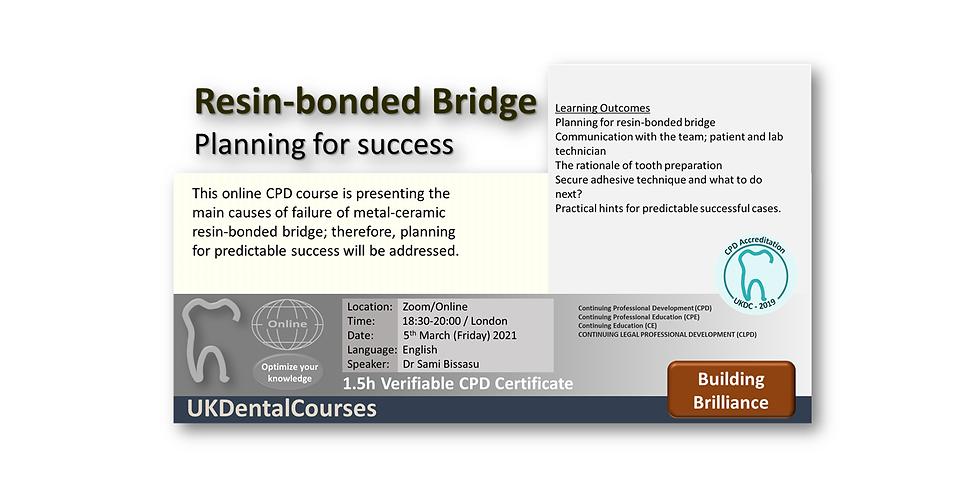 Resin-bonded Bridge: Planning for success (29 April 22)