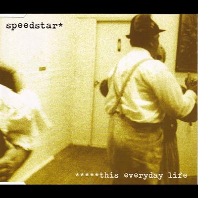 Speedstar-This-Everyday-Life.jpg