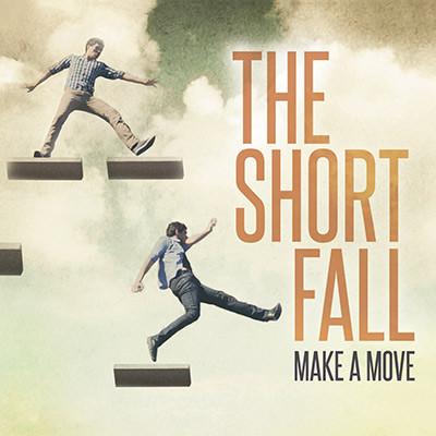 The-Short-Fall-Make-A-Move.jpg