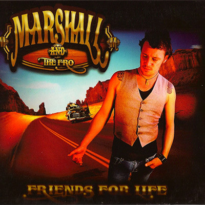 Marshall-and-The-Fro-Friends-For-Life.jp