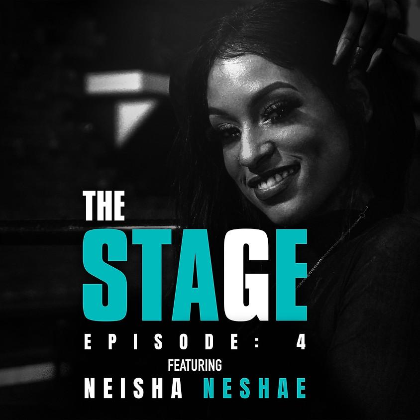 """The Stage"" Music Competition (Episode: 4) ft: Neisha Neshae"
