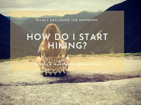 How Do I Start Hiking?
