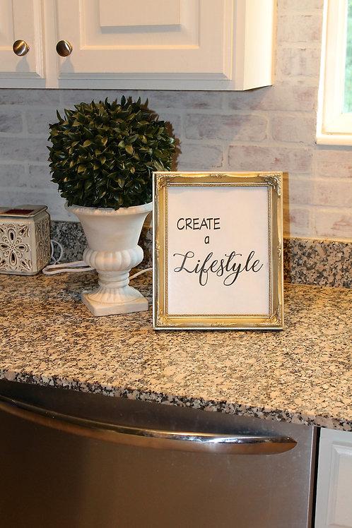 Create a Lifestyle