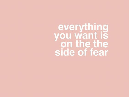 I love when my clients experience fear. WHAAAAAT???
