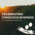Celebrating conscious business event