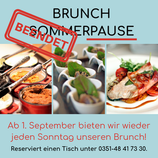 BRUNCH SOMMERPAUSE BEENDET