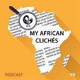 My African Clichés ( Français)