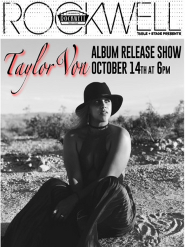 Taylor Von at Rockwell Table & Stage
