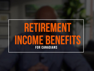 Retirement Income Benefits for Canadians