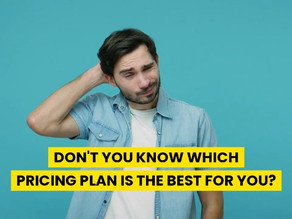 Which pricing plan is the best for me?