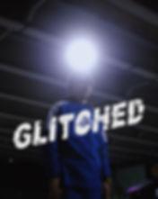 GLITCHED 5.jpg