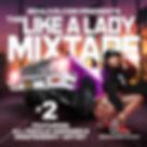 Like A Lady Mixtape 2.jpg