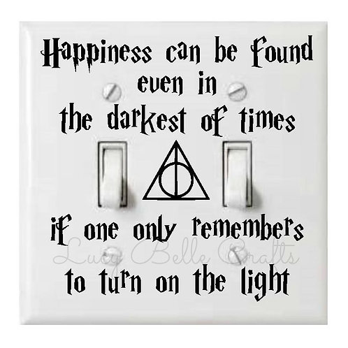Happiness can be found even in the darkest of times if one only remembers to
