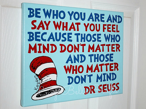 Dr. Seuss Customized Quote Horizontal 100% Hand Painted onto 11x14 Canvas