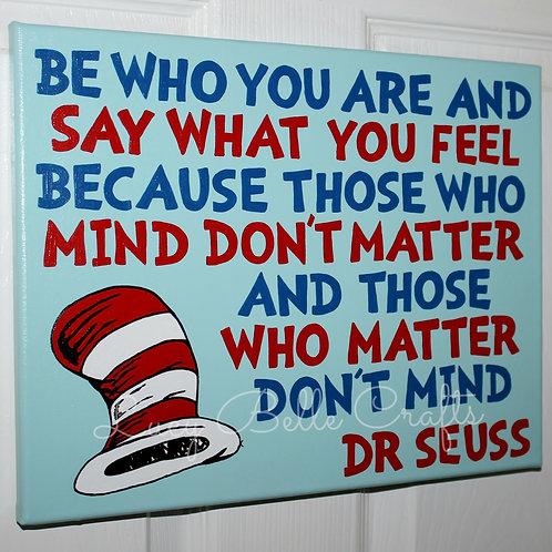 Dr. Seuss Quote 100% Handpainted onto 11x14 Canvas