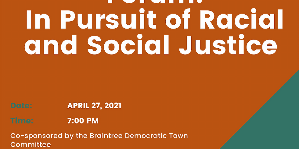 Forum:  In Pursuit of Racial and Social Justice