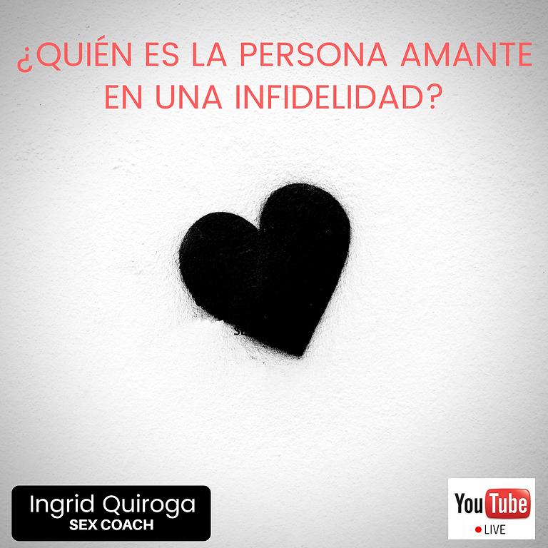 ¿Quién es la persona amante en una infidelidad?