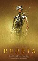 Robota: The Hunted