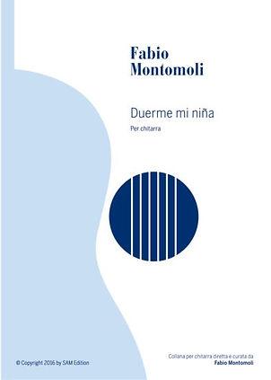PDF sheet music by Fabio Montomoli : Duerme mi niña ( canción de cuna)