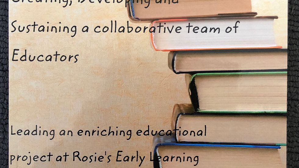 Creating, Developing and Sustaining a collaborative team of educators