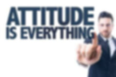 Attitued is everything - Business Life S