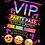 Thumbnail: Disco, Dance, Karaoke, Party Invitation. VIP Pass. Emoji. Red, Pink or Blue