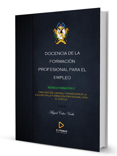 5. Orientación laboral y promoción de la calidad de la Formación Profesional par