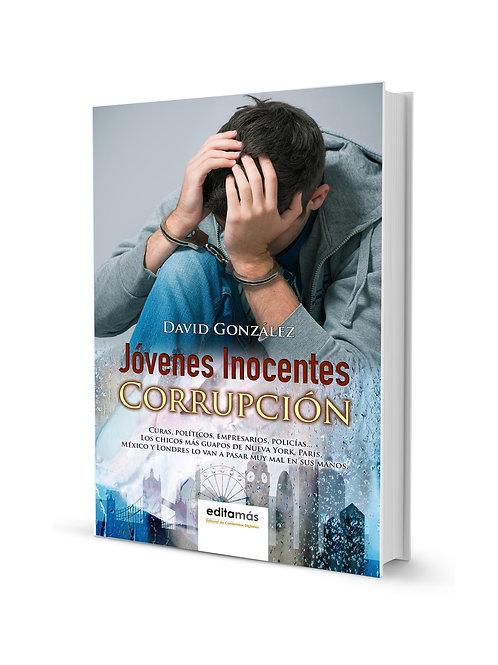 Jóvenes inocentes: Corrupción