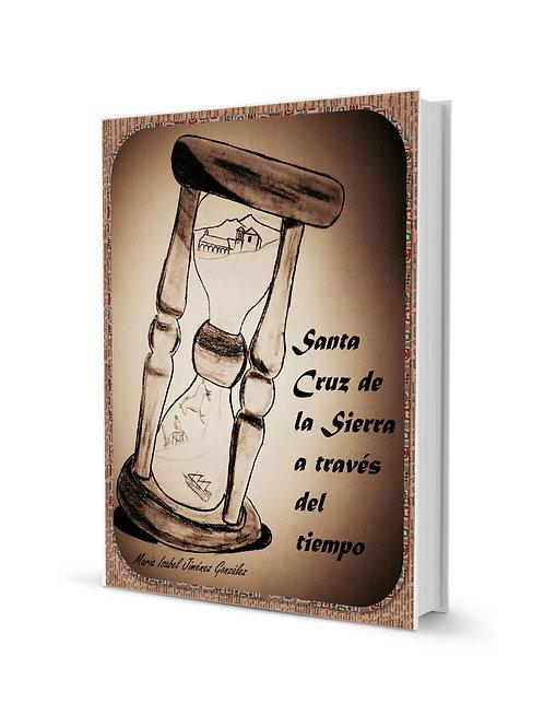 Santa Cruz de la Sierra a través del tiempo