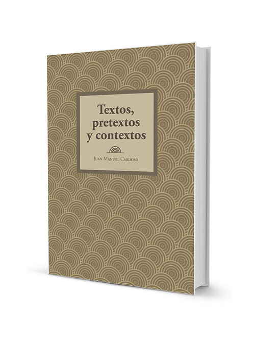 Textos, pretextos y contextos