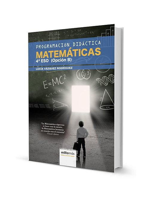 PROGRAMACIÓN DIDÁCTICA MATEMÁTICAS 4º ESO (OPCIÓN B)
