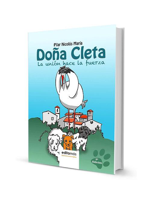 Doña Cleta 1. La unión hace la fuerza