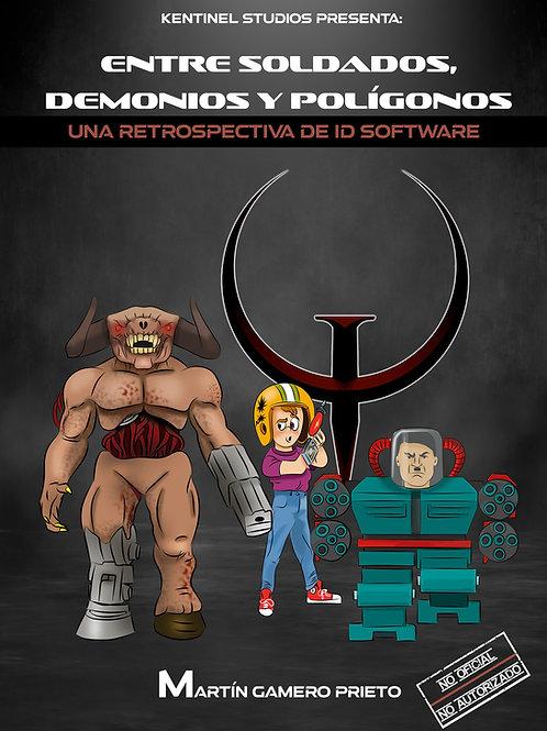 Entre soldados, demonios y polígonos