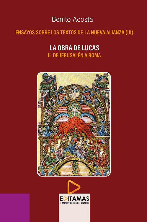 03-La obra de Lucas. II de Jerusalén a Roma