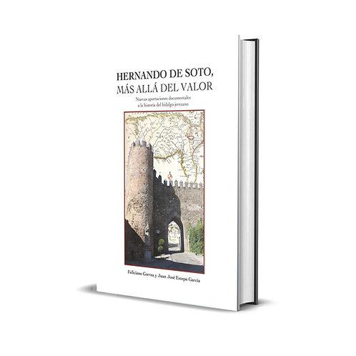 Hernando de Soto. Más allá del Valor