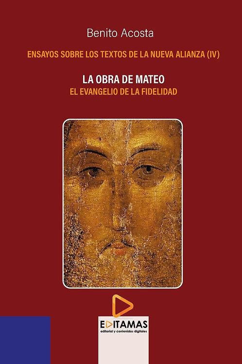 04-La obra de Mateo. El evangelio de la fidelidad