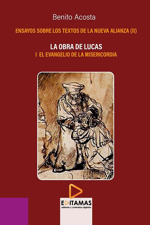 02 - La obra de Lucas. I El evangelio de la Misericordia