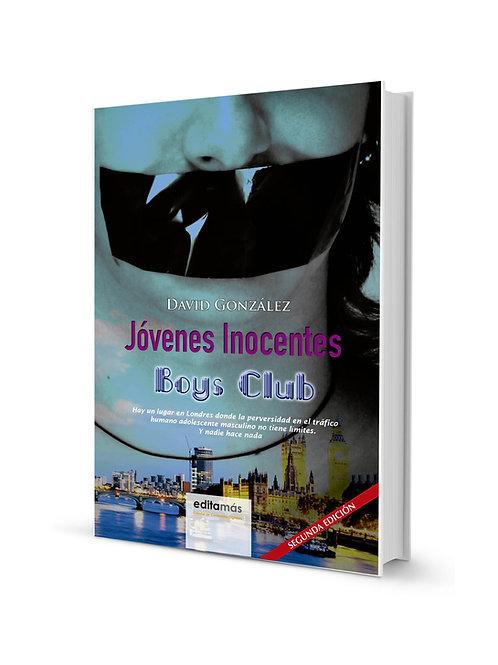 Jóvenes inocentes: Boys club