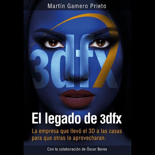 El legado de 3dfx (eBook)