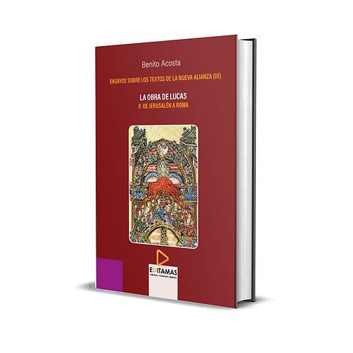 03- La obra de Lucas. II de Jerusalem a Roma