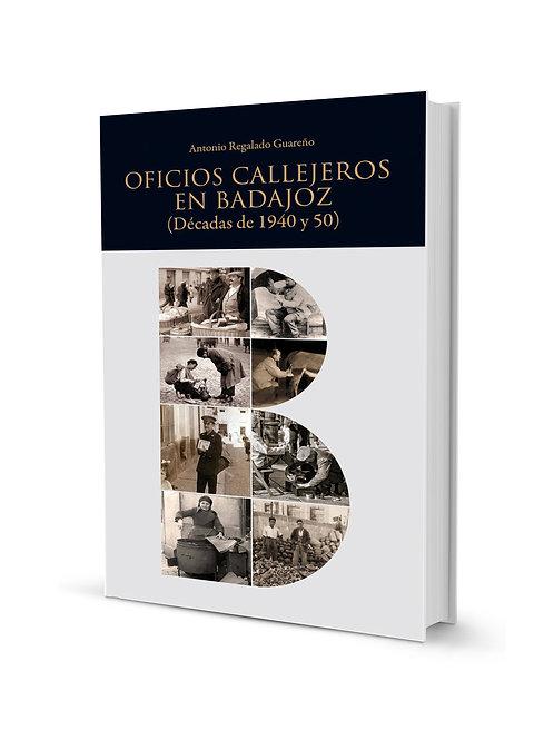 Oficios Callejeros en Badajoz (Década de 1940 y 50)
