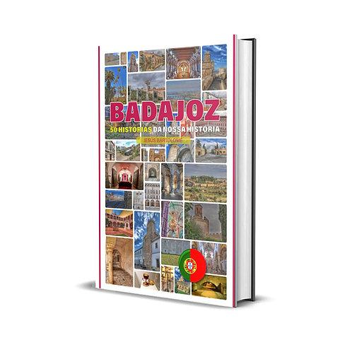 Badajoz, 50 histórias da nossa história