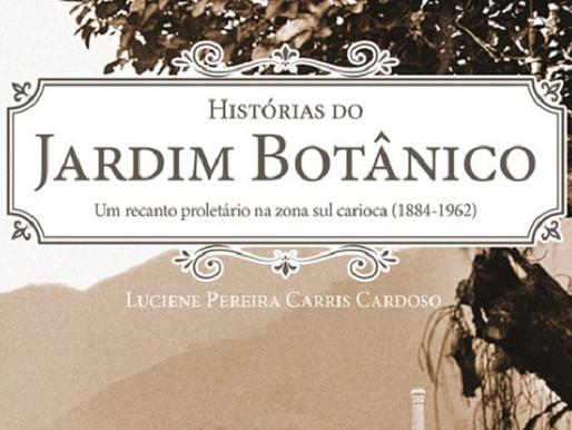 Historiadora resgata passado operário do Jardim Botânico em livro