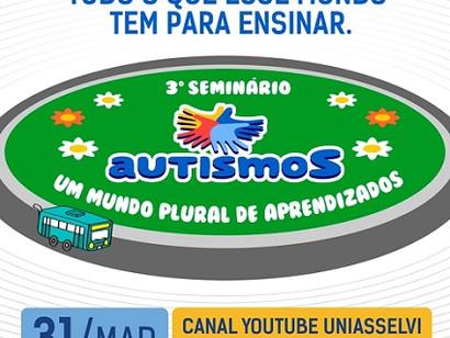 Seminário aborda inclusão e o cotidiano da pessoa com autismo em todas as fases da vida