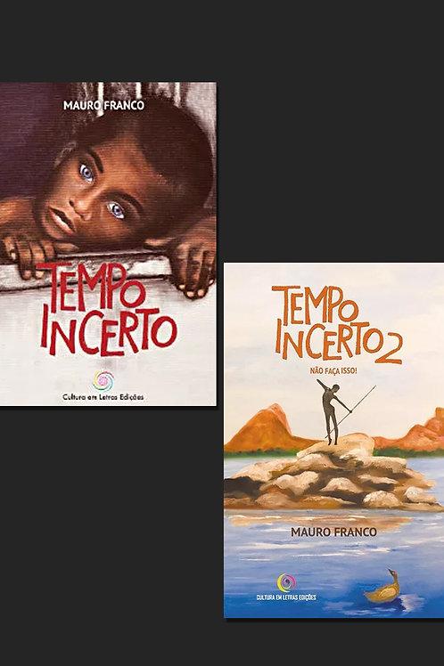 Combo Tempo Incerto + Tempo Incerto 2