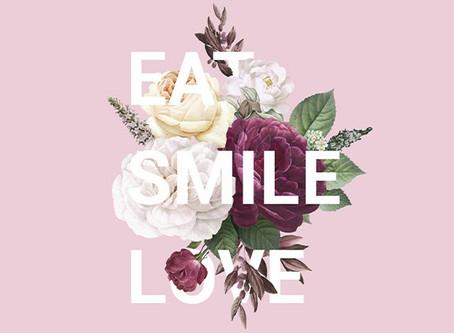 EAT SMILE LOVE